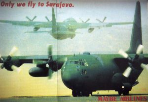 Sanjin Jukić; Only we fly to Sarajevo. Maybe Airlines, Graz, Neue Galerie 1994