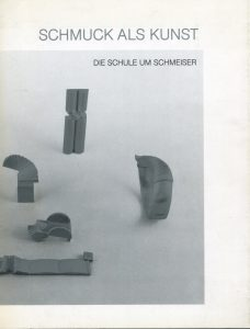 Werner Schmeiser, Schmuckarbeiten von 1971 - 1976, Katalogumschlag, Schmuck als Kunst. Die Schule um Schmeiser, Neue Galerie am Landesmuseum Joanneum, Graz 1984