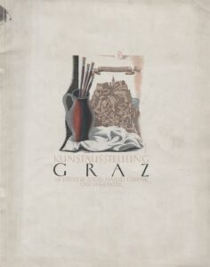 Heinz Reichenfelser, Katalogumschlag KUNSTAUSSTELLUNG GRAZ. Architektur, Plastik, Malerei, Graphik und Handwerk, Graz 1941